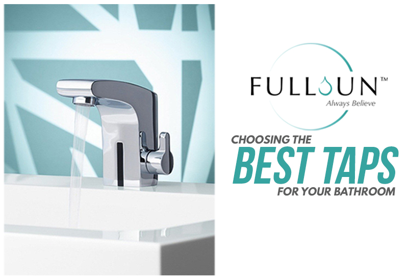 Choosing The Best Taps For Your Bathroom