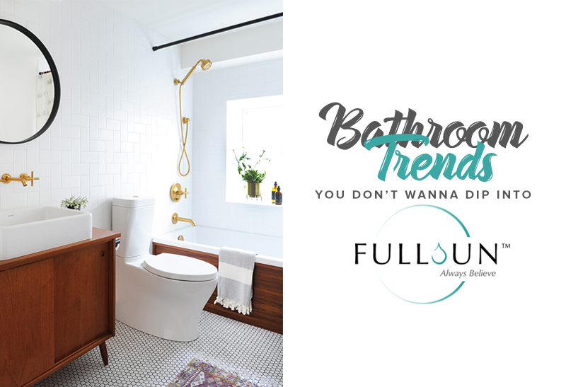 Trends are fun but when it comes to something permanent in your life and house, like your bathroom, you may wanna be careful in trying them out.